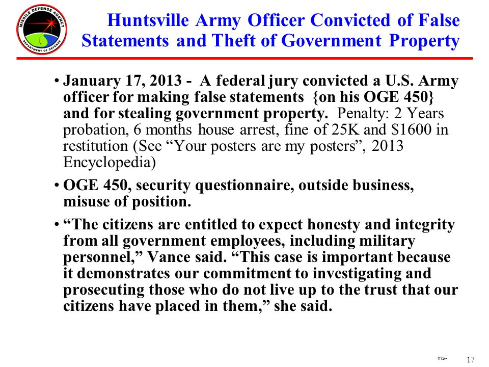 17 ms- Huntsville Army Officer Convicted of False Statements and Theft of Government Property January 17, 2013 - A federal jury convicted a U.S.