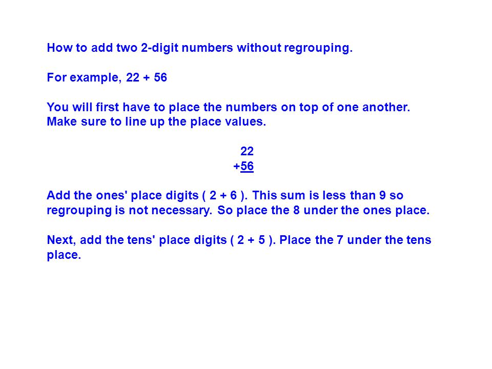 How to add two 2-digit numbers without regrouping.