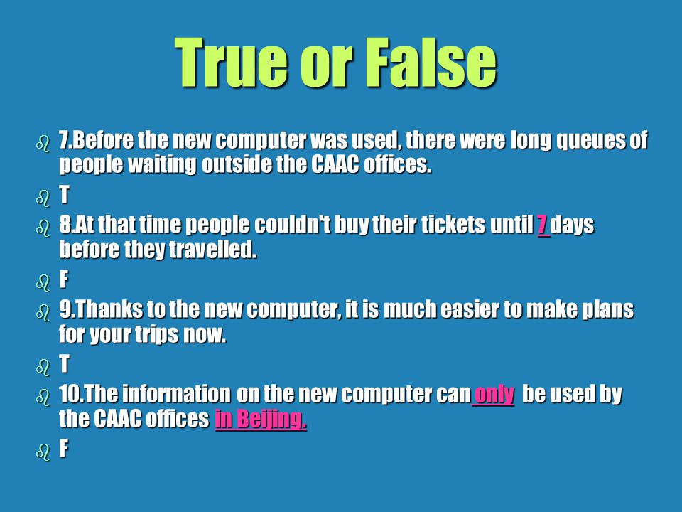 True or False b b 1.The CAAC has bought a new bus in the report.
