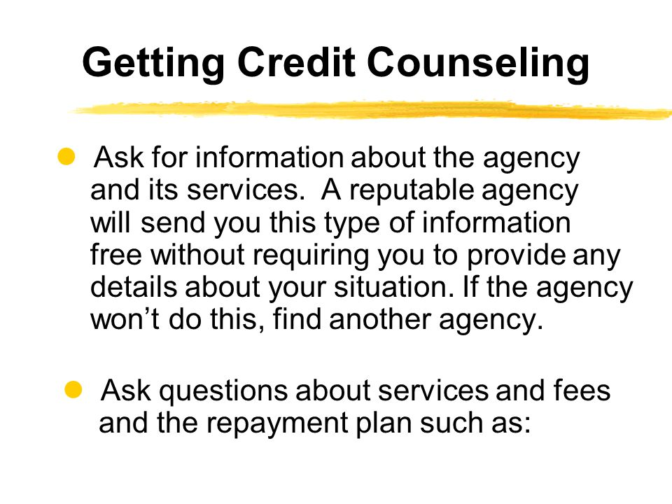 Ask for information about the agency and its services.