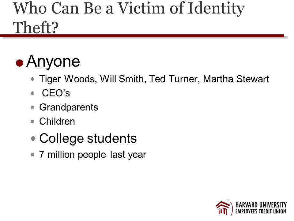 Who Can Be a Victim of Identity Theft.