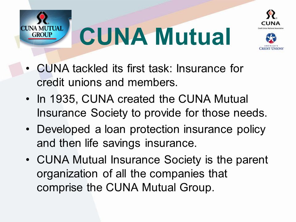 CUNA Is Formed In 1934, the credit union idea spread so fast that credit unions and leagues recognized the need for a national organization.