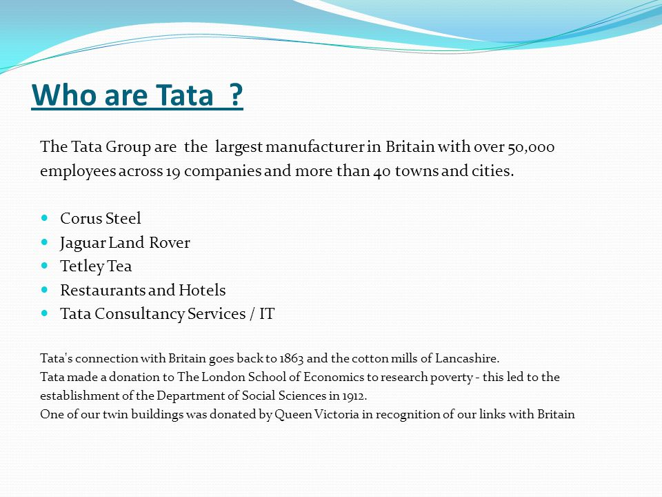 Who are Tata .