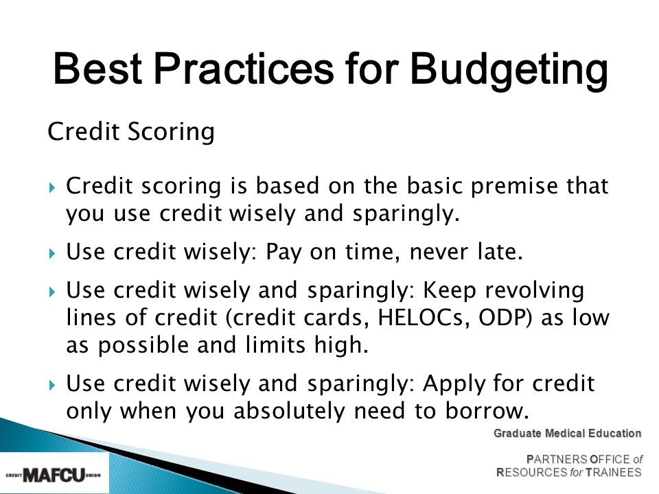 Credit Scoring Credit scoring is based on the basic premise that you use credit wisely and sparingly.