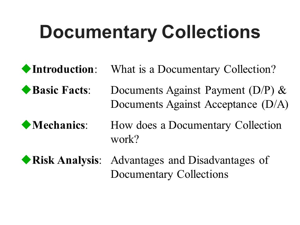 Documentary Collections uIntroduction: What is a Documentary Collection.