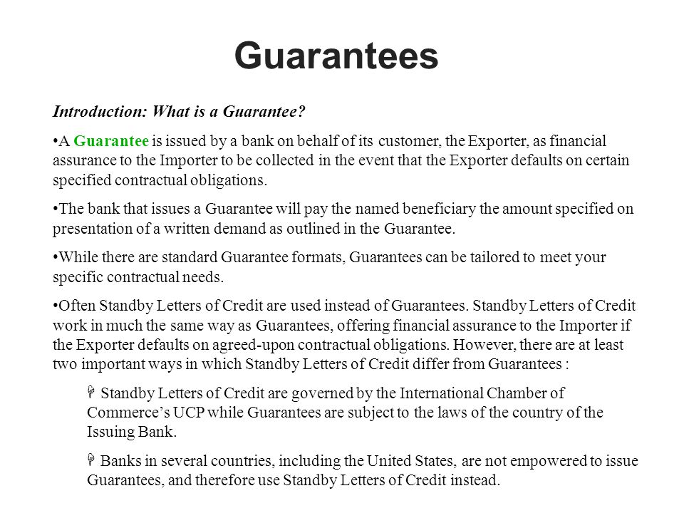 Guarantees Introduction: What is a Guarantee.