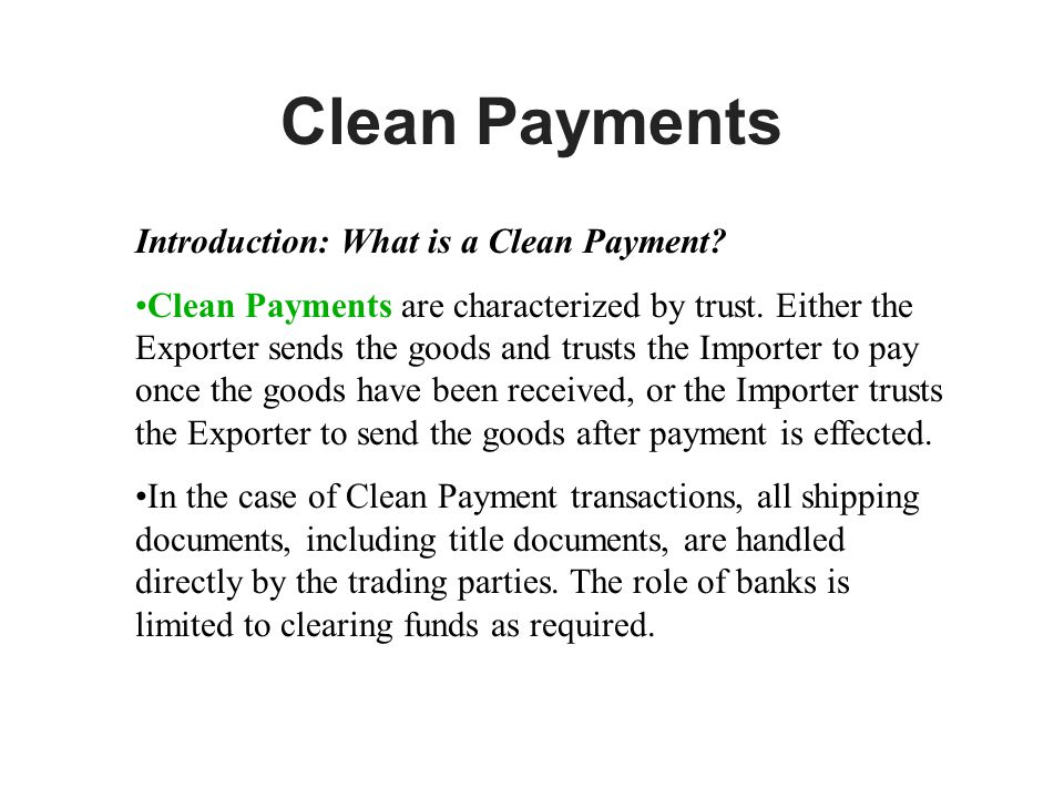 Clean Payments Introduction: What is a Clean Payment.