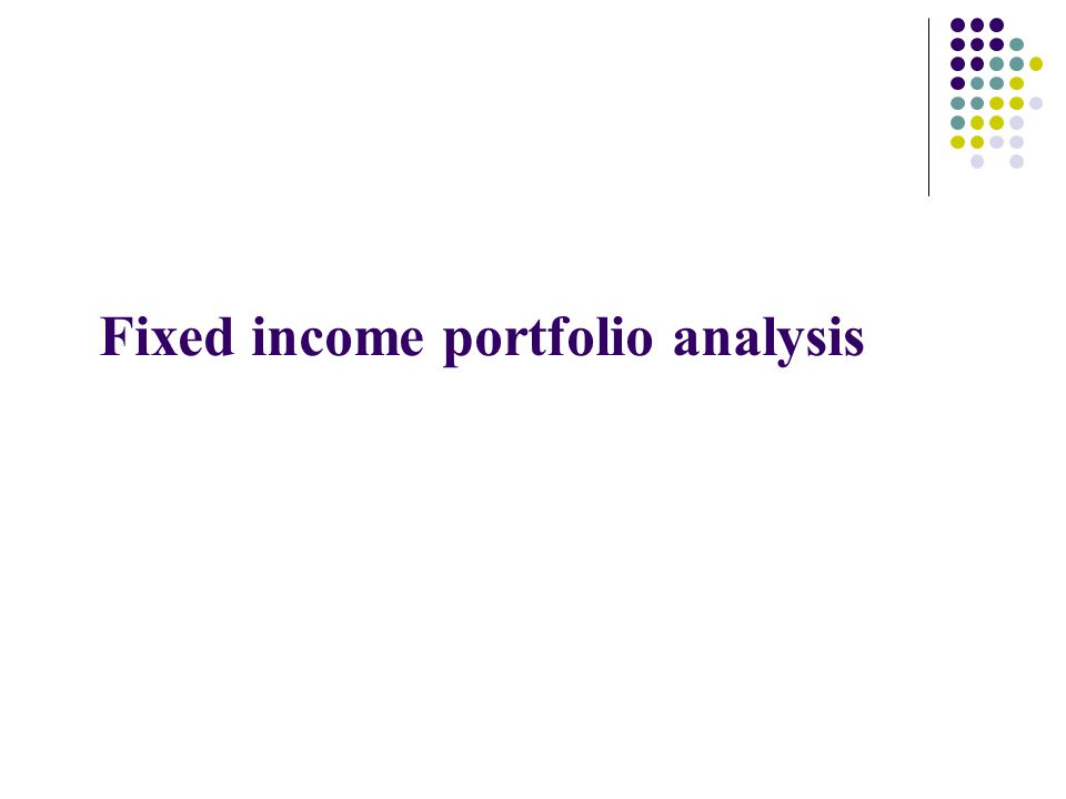 Fixed income portfolio analysis