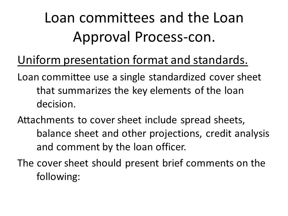 Loan committees and the Loan Approval Process-con.