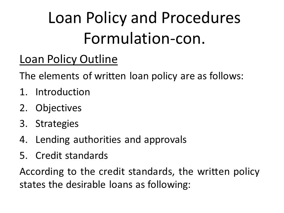 Loan Policy and Procedures Formulation-con.