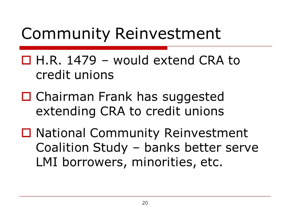 20 Community Reinvestment H.R.