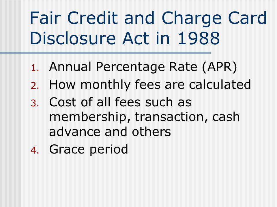 Fair Credit and Charge Card Disclosure Act in