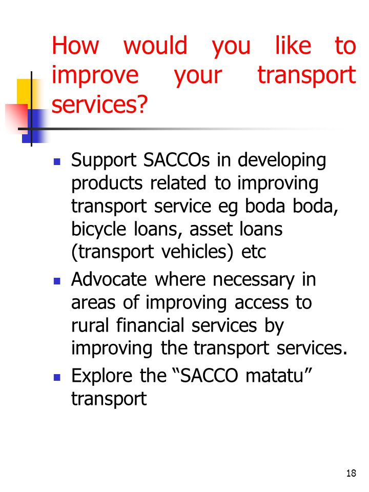 How would you like to improve your transport services.