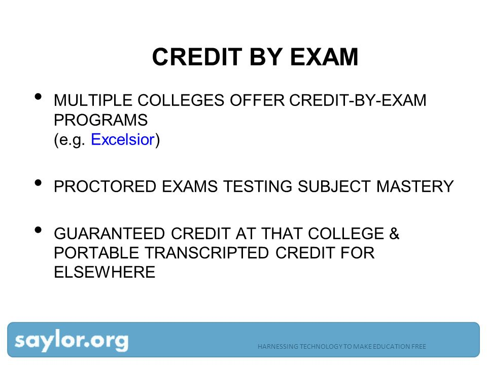 CREDIT BY EXAM MULTIPLE COLLEGES OFFER CREDIT-BY-EXAM PROGRAMS (e.g.