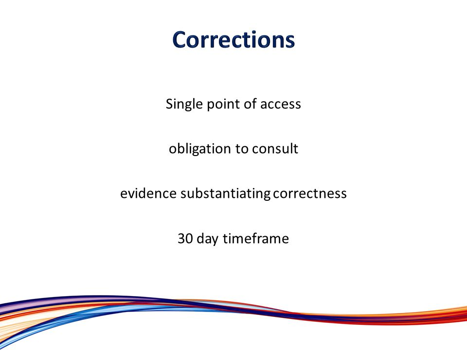 Single point of access obligation to consult evidence substantiating correctness 30 day timeframe