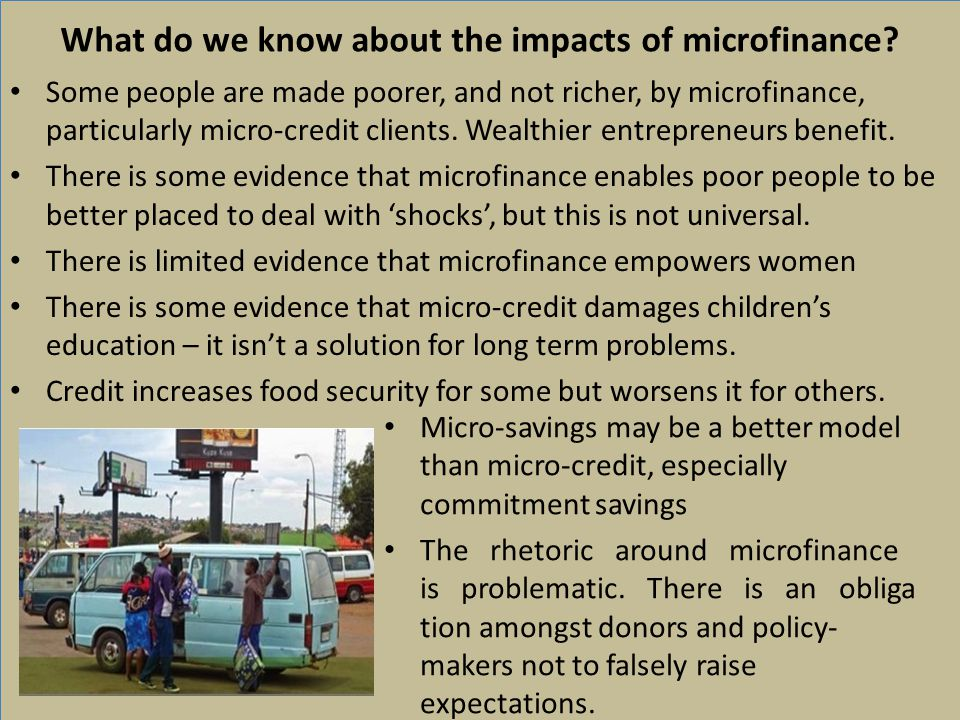 What do we know about the impacts of microfinance.