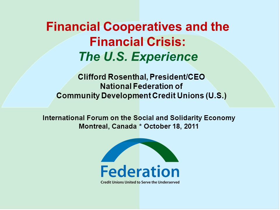 Financial Cooperatives and the Financial Crisis: The U.S.