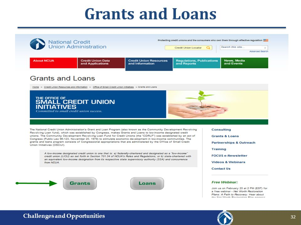 Grants and Loans Challenges and Opportunities 32