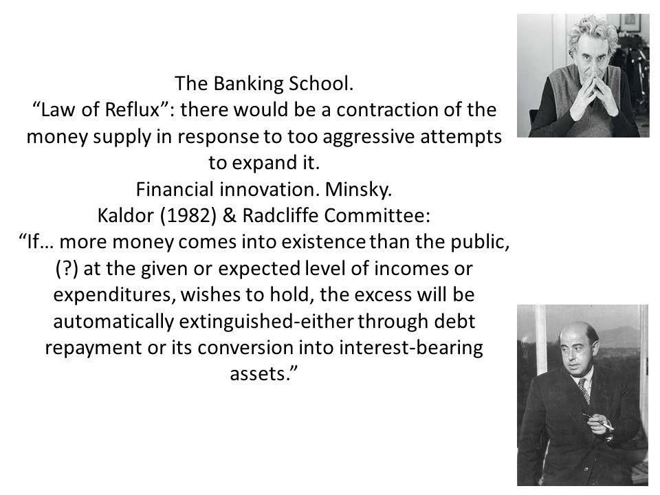 The Banking School.