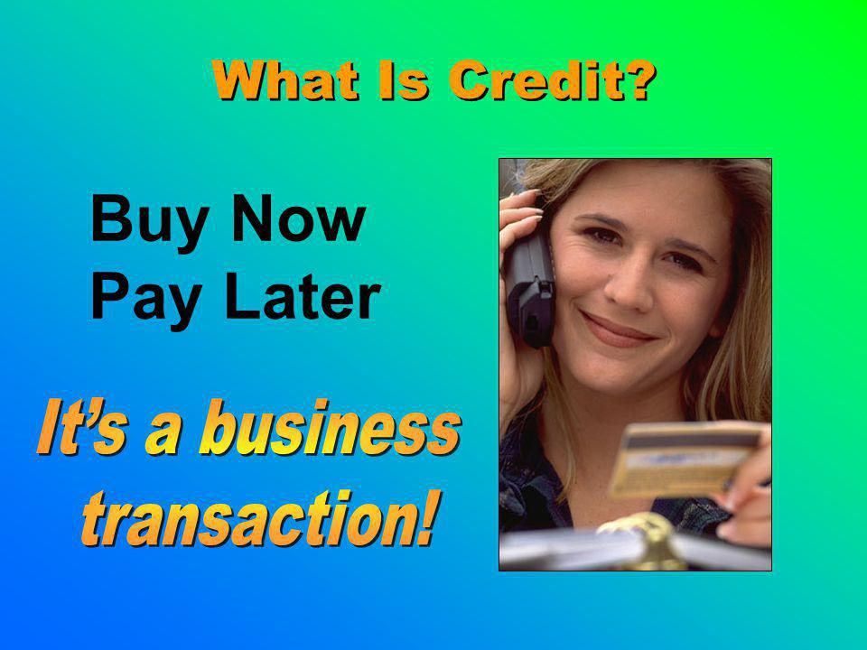 Buy Now Pay Later What Is Credit
