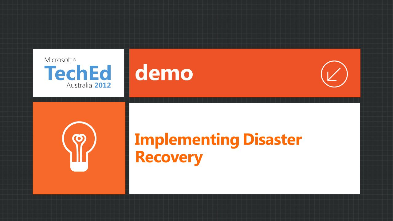 demo Implementing Disaster Recovery