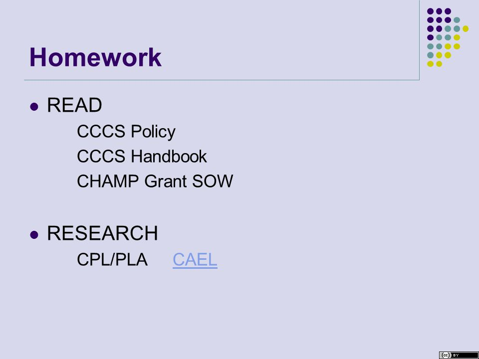 Homework READ CCCS Policy CCCS Handbook CHAMP Grant SOW RESEARCH CPL/PLACAELCAEL