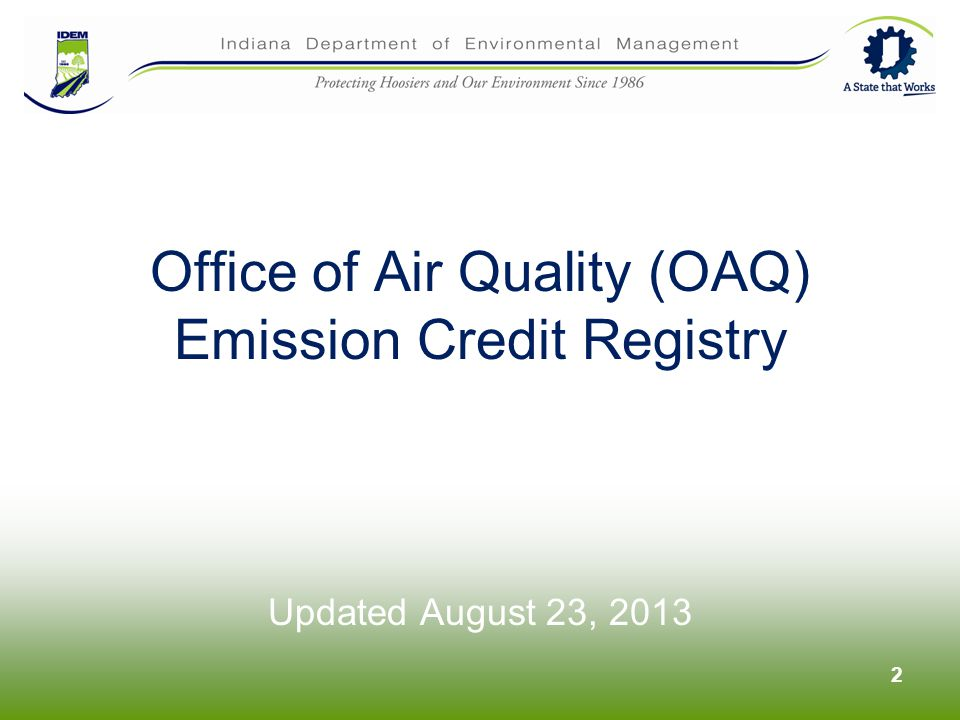 Office of Air Quality (OAQ) Emission Credit Registry Updated August 23,
