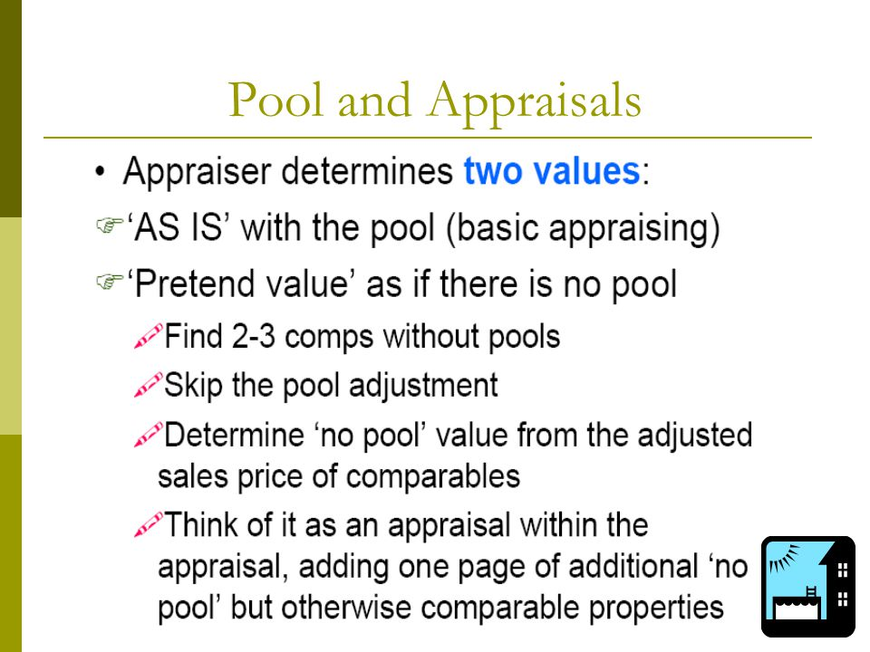 Pool and Appraisals