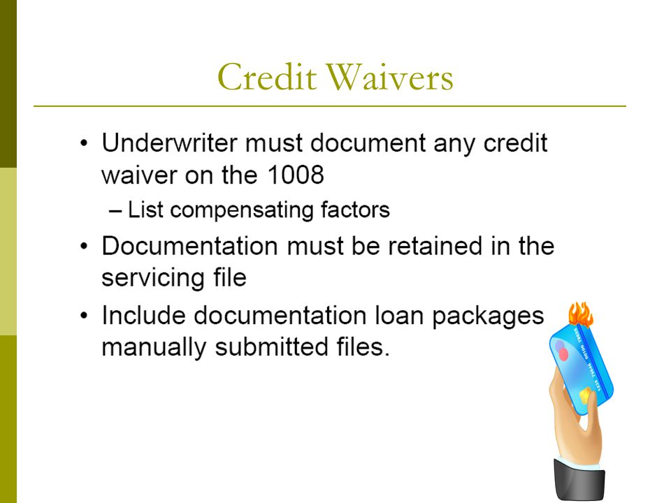 Credit Waivers