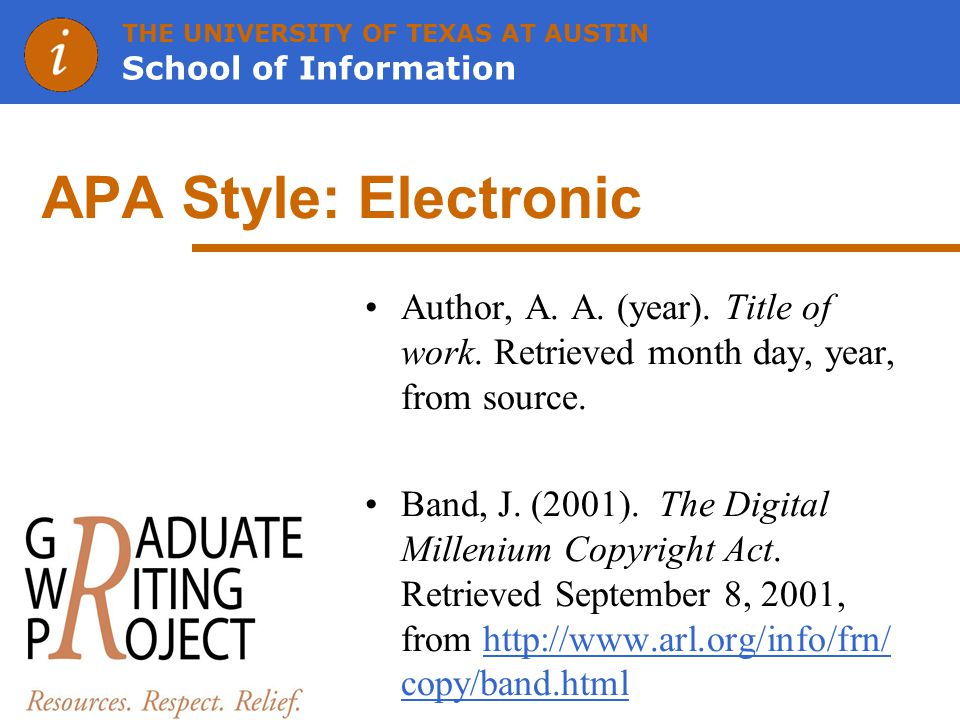 THE UNIVERSITY OF TEXAS AT AUSTIN School of Information APA Style: Electronic Author, A.