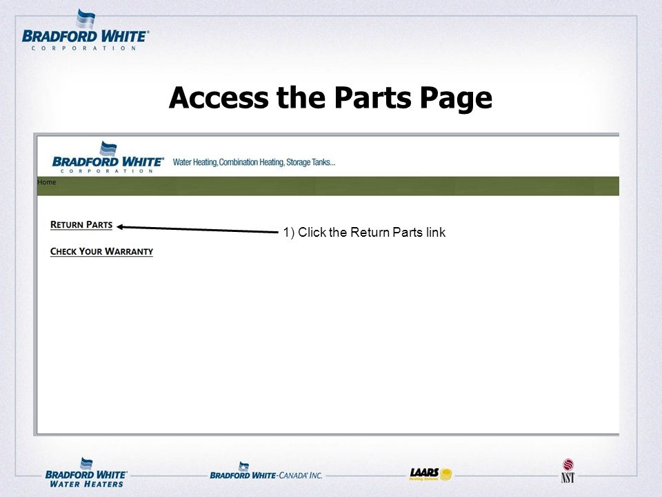 Access the Parts Page 1) Click the Return Parts link