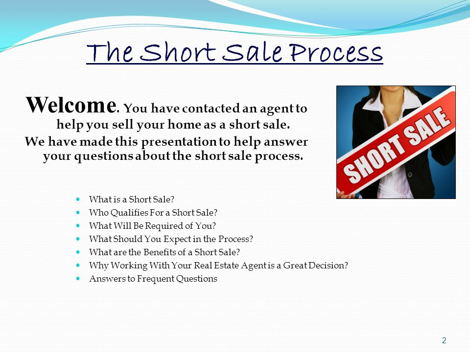 The Short Sale Process Welcome.