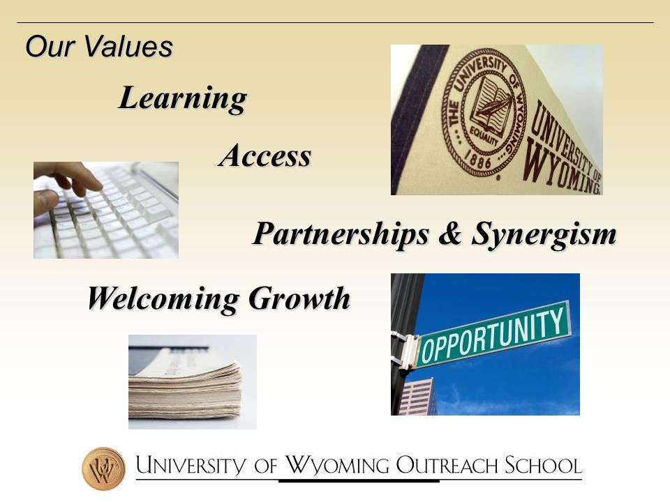 Access Learning Partnerships & Synergism Welcoming Growth Our Values