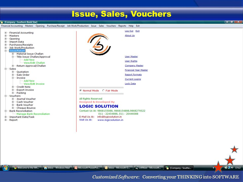 Issue, Sales, Vouchers Customized Software: Converting your THINKING into SOFTWARE