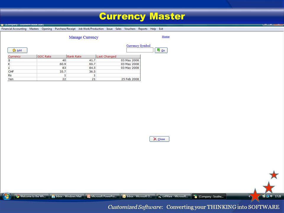 Currency Master Customized Software: Converting your THINKING into SOFTWARE