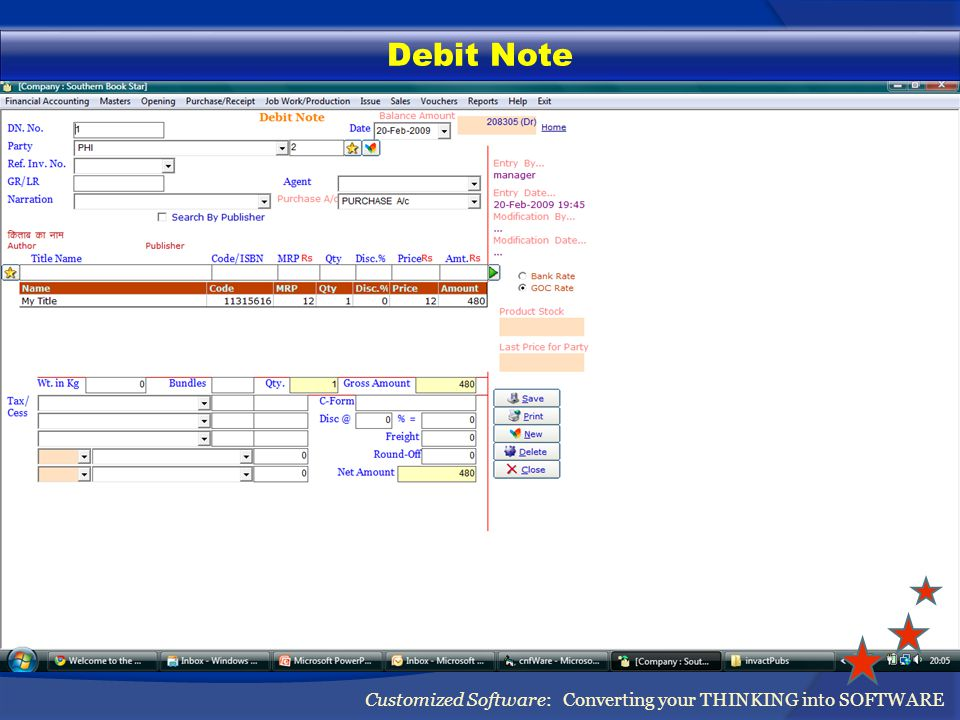 Debit Note Customized Software: Converting your THINKING into SOFTWARE