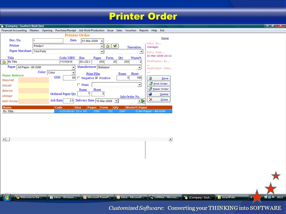Printer Order Customized Software: Converting your THINKING into SOFTWARE