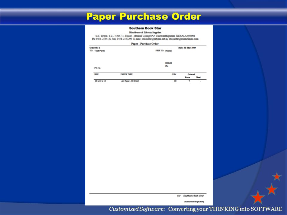 Paper Purchase Order Customized Software: Converting your THINKING into SOFTWARE