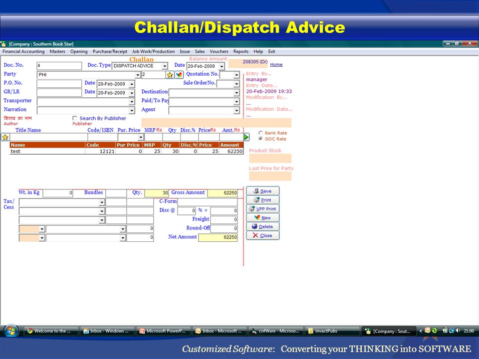 Challan/Dispatch Advice Customized Software: Converting your THINKING into SOFTWARE
