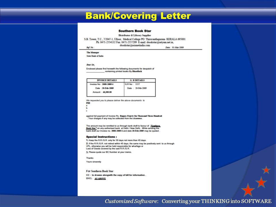 Bank/Covering Letter Customized Software: Converting your THINKING into SOFTWARE
