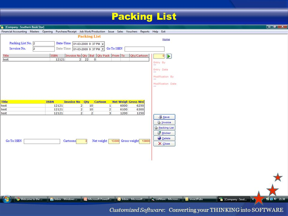 Packing List Customized Software: Converting your THINKING into SOFTWARE