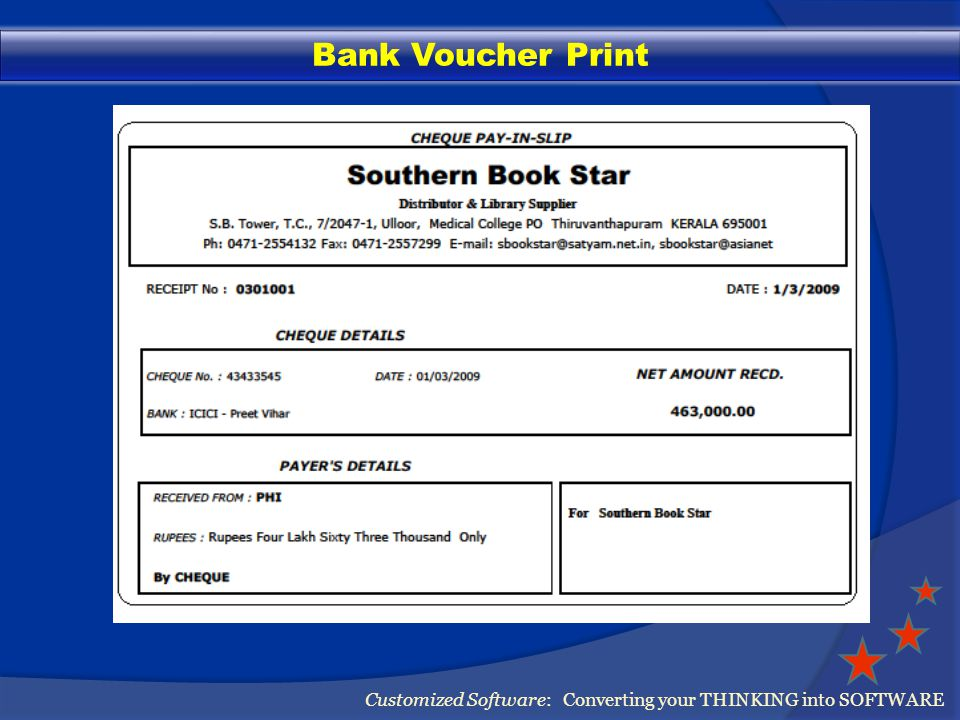 Bank Voucher Print Customized Software: Converting your THINKING into SOFTWARE