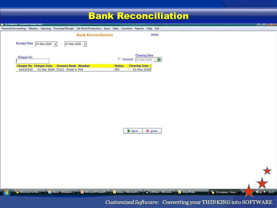 Bank Reconciliation Customized Software: Converting your THINKING into SOFTWARE