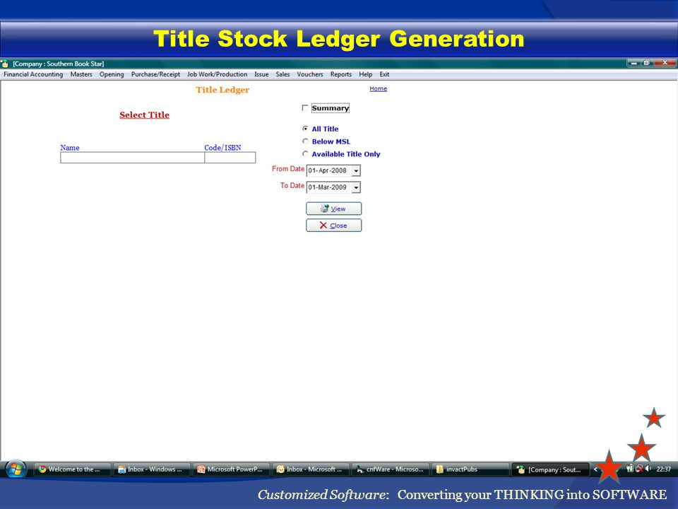 Title Stock Ledger Generation Customized Software: Converting your THINKING into SOFTWARE