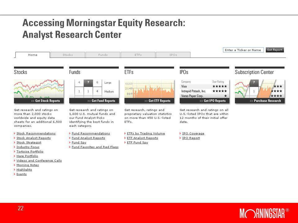22 Accessing Morningstar Equity Research: Analyst Research Center