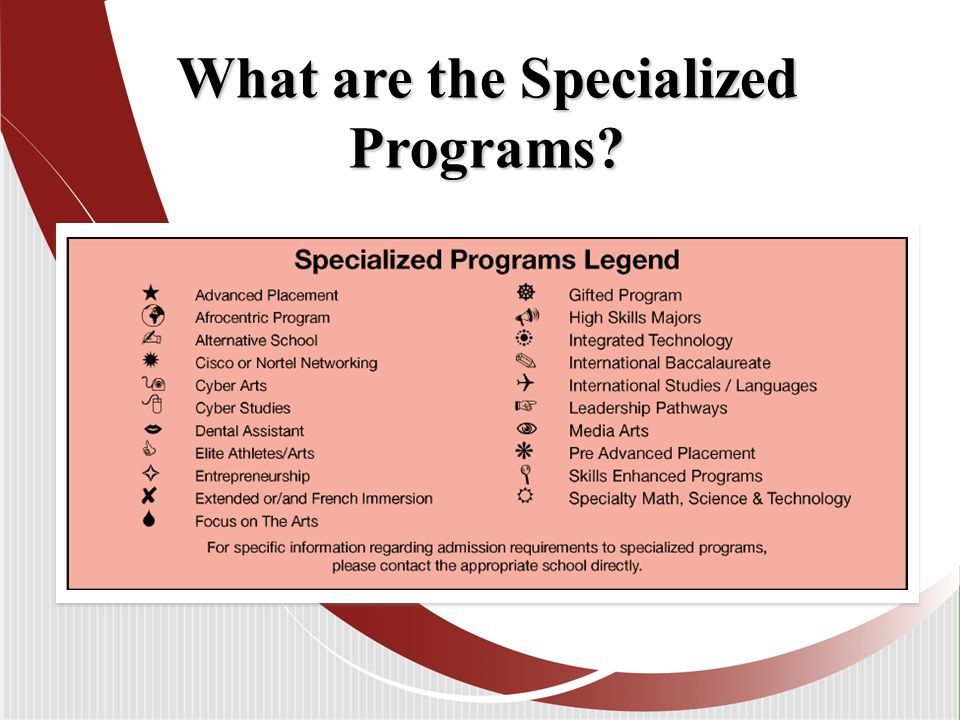 What are the Specialized Programs