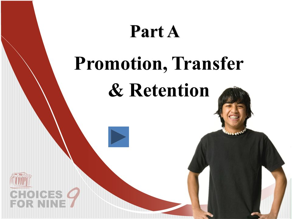 Promotion, Transfer & Retention Part A