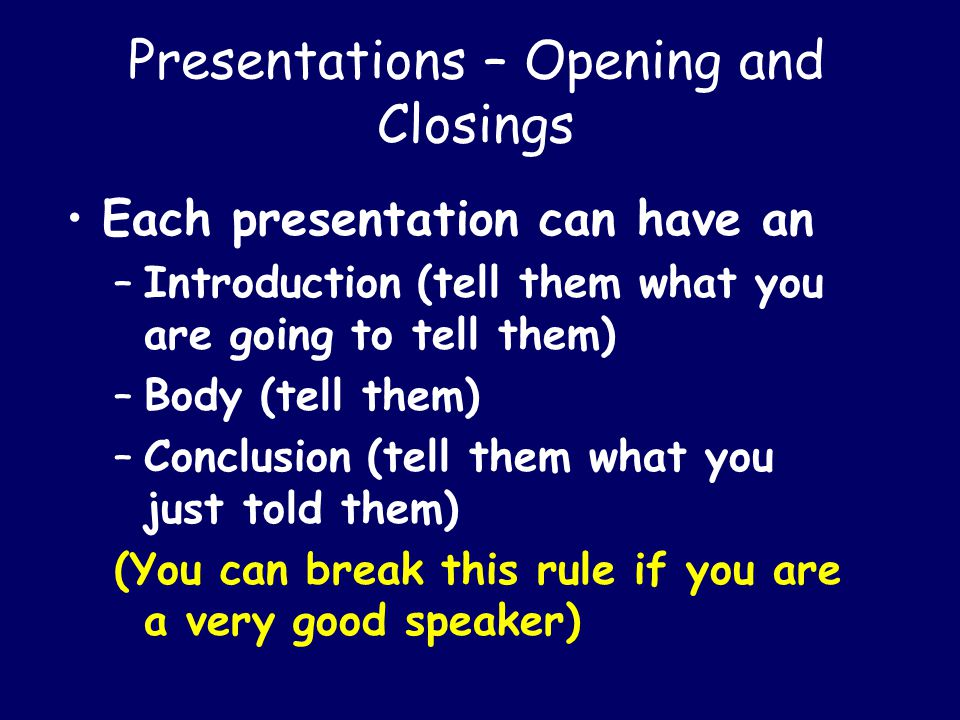 Lets look at some presentations Emulate excellent speakers.