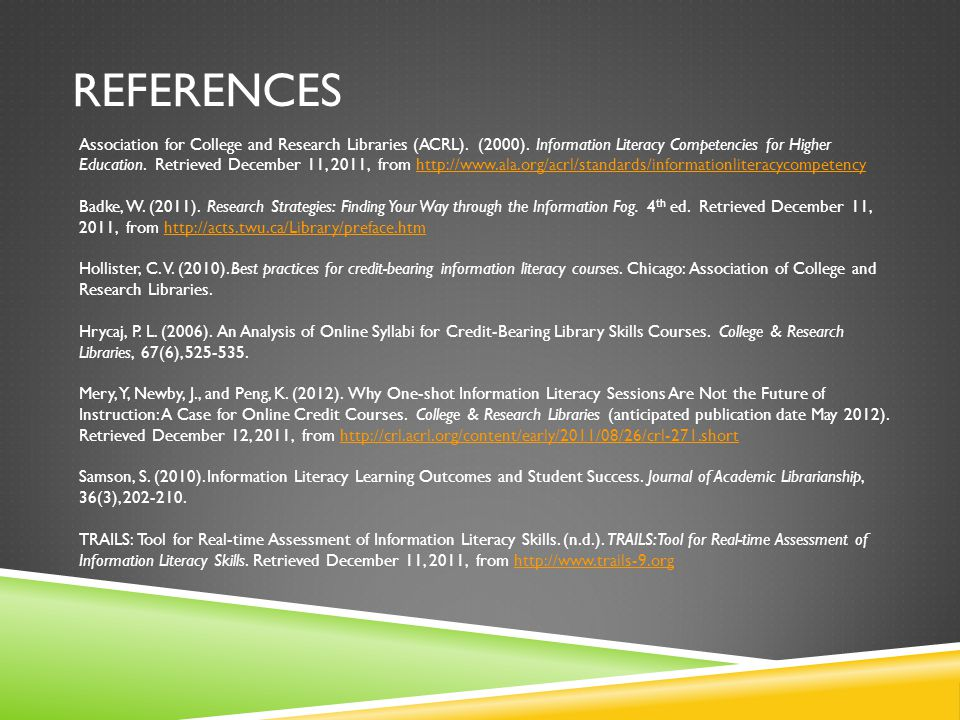 REFERENCES Association for College and Research Libraries (ACRL).