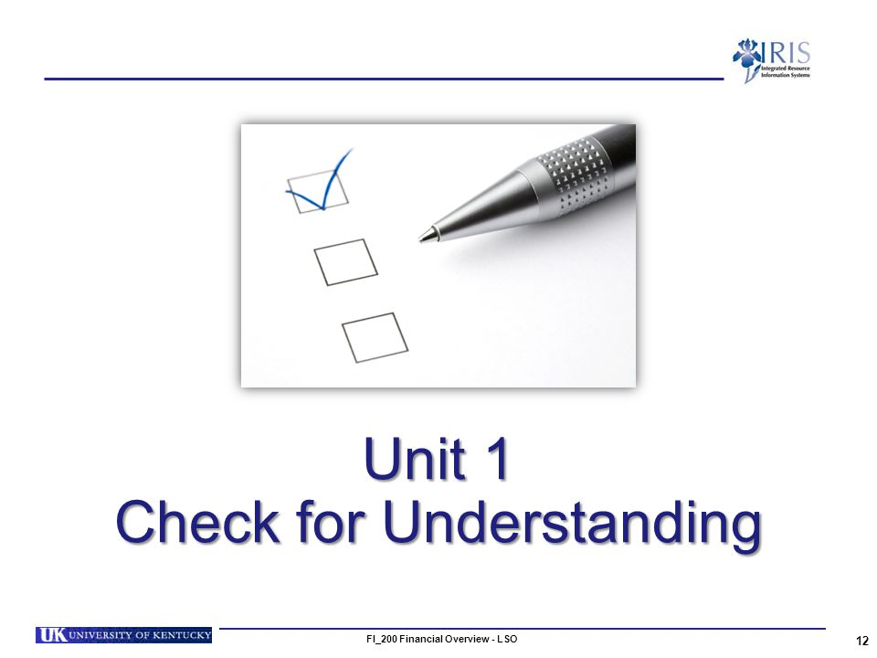 Unit 1 Check for Understanding 12 FI_200 Financial Overview - LSO